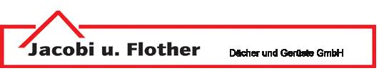 Jacobi u. Flother Dächer und Gerüste GmbH
